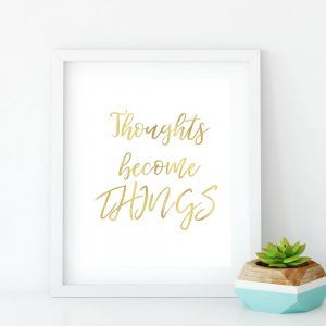 thoughts become things image